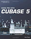 img - for Going Pro with Cubase 5 by Pacey, Steve (2009) Paperback book / textbook / text book