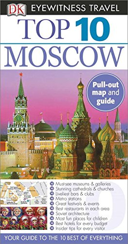 Top 10 Moscow (Dk Eyewitness Top 10 Travel Guide Moscow)