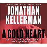 A Cold Heart (Alex Delaware, No. 17)