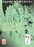 echange, troc Yuichi Kumakura - King of Bandit Jing. Bottle 07