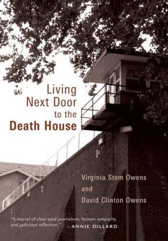 Living Next Door to the Death House, VIRGINIA STEM OWENS, DAVID CLINTON OWENS
