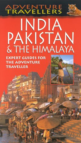 Adventure Travellers India, Pakistan and the Himalayas (AA Adventure Travellers)