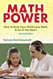 Math Power: How to Help Your Child Love Math, Even If You Dont (Dover Books on Mathematics)