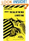 The Call of the Wild and White Fang (Cliffs Notes)