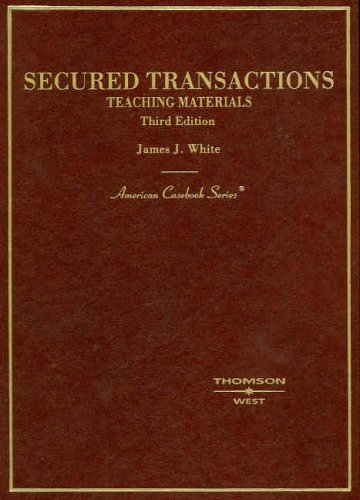 Secured Transactions (American Casebook Series)