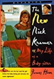 The New Nick Kramer: Or My Life As a Babysitter