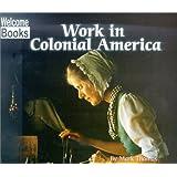 Work in Colonial America (Colonial America)
