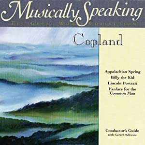 Conductor's Guide to Copland's Appalachian Spring, Billy the Kid, & Fanfare for the Common Man | [Gerard Schwarz]