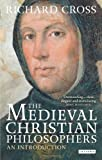 img - for The Medieval Christian Philosophers: An Introduction (Library of Medieval Studies) book / textbook / text book