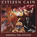 Raising the Stones by Citizen Cain