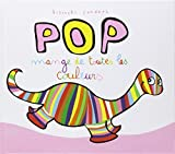 Pop mange de toutes les couleurs