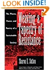 Weaving a Tapestry of Resistance: The Places, Power, and Poetry of a Sustainable Society (Critical Studies in Education & Culture)