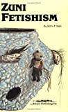img - for Zuni Fetishism book / textbook / text book