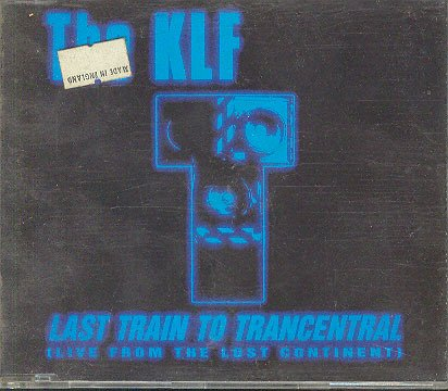 The Klf - Last Train To Trancentral Lyrics - Zortam Music