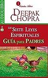 img - for Las siete leyes espirituales para el ?xito, gu?a para padres / Seven spiritual laws for success, parent's guide (Spanish-CD) (Spanish Edition) by Deepak Chopra (2015-08-05) book / textbook / text book