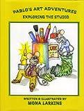 Pablo's Art Adventures: Exploring The Studio
