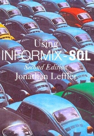 Using Informix S. Q. L.