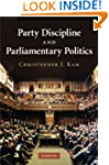 Party Discipline and Parliamentary Po...