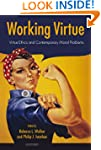 Working Virtue: Virtue Ethics and Con...
