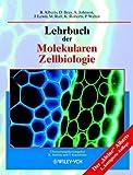 Lehrbuch der Molekularen Zellbiologie (German Edition) (3527304932) by Alberts, Bruce