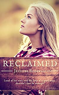 Reclaimed by Jennifer Rodewald ebook deal