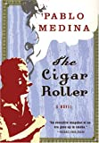 The Cigar Roller: A Novel