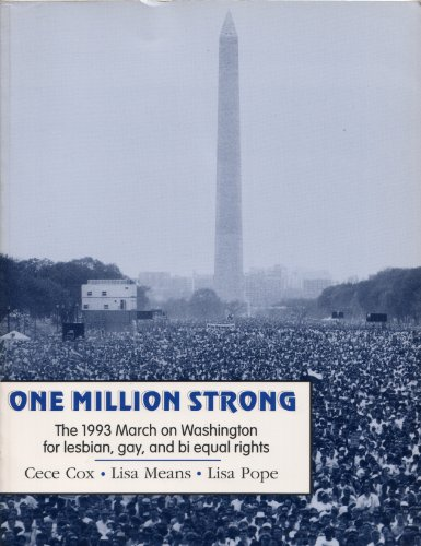 One Million Strong: 1993 March on Washington for Lesbian, Gay and Bi Equal Rights