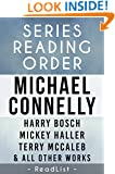 Series Reading Order: Michael Connelly Harry Bosch series, Mickey Haller series, Terry McCaleb series, Plus Character List, All Short Stories, Stand-Alone ... for Each Novel (Series List Book 2)