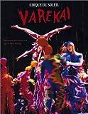 Varekai: Cirque Du Soleil Kerry Fleming
