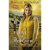 A Love of Her Own (Heart of the West)by Maggie Brendan