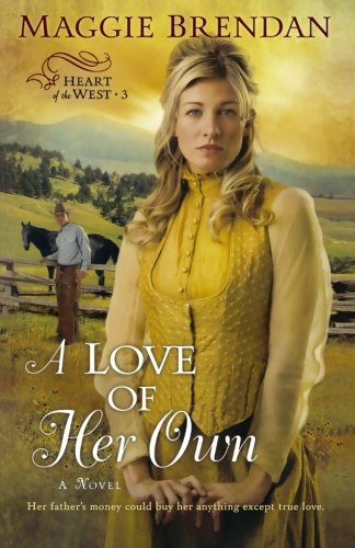 Image of A Love of Her Own (Heart of the West -3)
