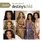 Playlist: the Very Best of Destiny'S...