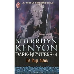 Le cercle des Immortels - Tome 4 : Le loup blanc de Sherrilyn Kenyon 51C3dUNaeXL._SL500_AA300_