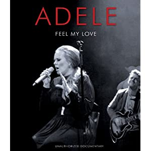 Adele - Feel My Love [Blu-ray]