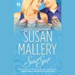 Sweet Spot (       UNABRIDGED) by Susan Mallery Narrated by Therese Plummer