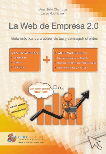 La web de empresa 2.0 (Spanish Edition)