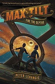 Book Cover: Max Tilt: Fire the Depths