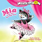 Mia and the Too Big Tutu | Robin Farley,Olga Ivanov