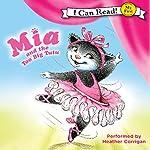 Mia and the Too Big Tutu   Robin Farley,Olga Ivanov