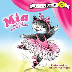Mia and the Too Big Tutu Audiobook