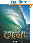 The Stormrider Guide Europe: The Cont...