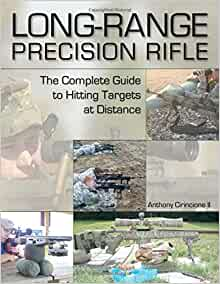 longrange precision rifle the complete guide to hitting