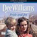 Pride and Joy (       UNABRIDGED) by Dee Williams Narrated by Kim Hicks