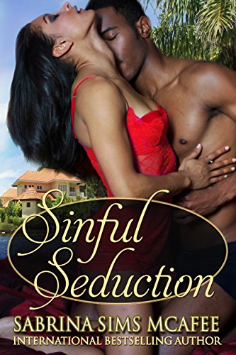 Book: Sinful Seduction (Sins Secrets and Scandals Series) by Sabrina Sims McAfee