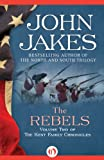 img - for The Rebels (The Kent Family Chronicles, 2) book / textbook / text book
