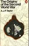The Origins of the Second World War (0140021280) by A.J.P. Taylor