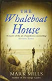 The Whaleboat House (0007161921) by Mills, Mark
