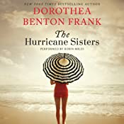 The Hurricane Sisters: A Novel | [Dorothea Benton Frank]