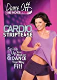 Dance Off the Inches: Cardio Striptease [DVD] [Import]