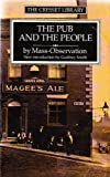 img - for Pub and the People (The Cresset library) book / textbook / text book
